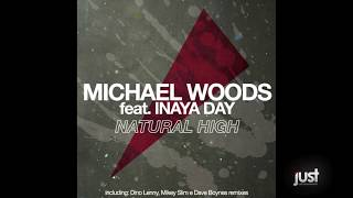 Michael Woods Feat. Inaya Day - Natural High (Lee Haslam Instrumental)