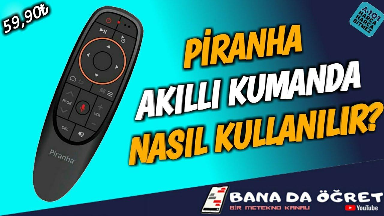 Piranha Smart TV Akıllı Kumanda 2395 Nasıl Kullanılır? Kumanda Kopyalama Nasıl Yapılır?