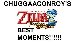 Chuggaaconroy - Best Of/Funniest Moments of The Legend of Zelda Phantom Hourglass