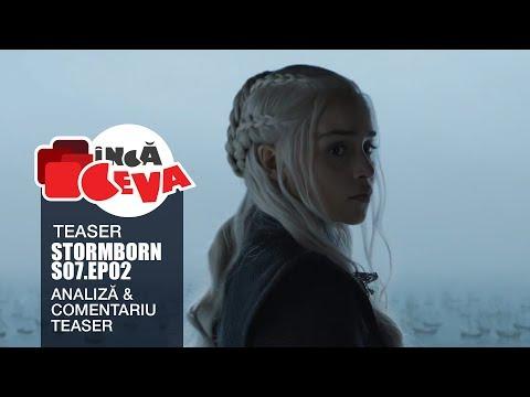 Game of Thrones Romania - S07E02 Stormborn Teaser - Analiza si comentariu - Inca Ceva