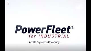I.D. Systems: PowerFleet for Industrial In Action