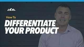 How To Differentiate Your SaaS Product From Your Competitors   Dan Martell