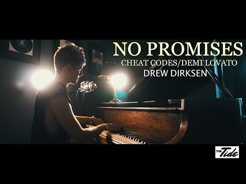 Cheat Codes - No Promises ft. Demi Lovato ( Cover ) Drew Dirksen The Tide
