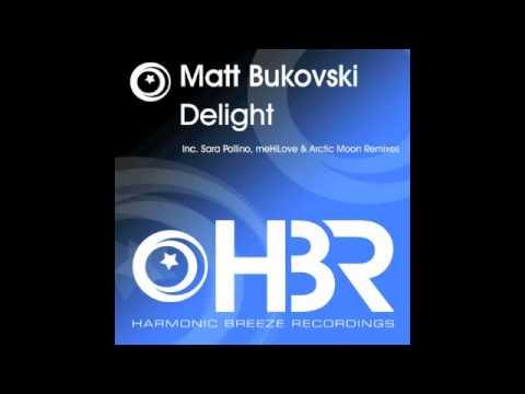 Matt Bukovski - Delight (Sara Pollino Chillout Mix) [Harmonic Breeze]