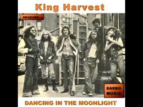 Dancing in the Moonlight (Original Recording) - King Harvest