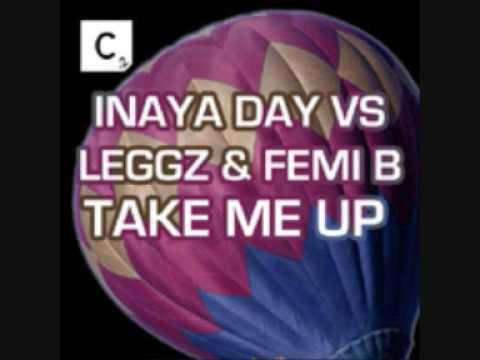 Inaya Day & Leggz ft. Femi B-Take Me Up (Jay Kay Mix)