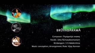Brova barama - Vijay Kannan Ft. Uma Ram and S G Balakrishna