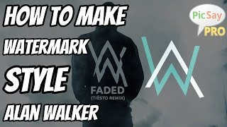 [Picsaypro]Cara membuat logo style alan walker