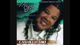 Magaly Rivera - Oye Pueblo (Letras)