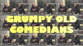 Grumpy Old Comedians Episode 1