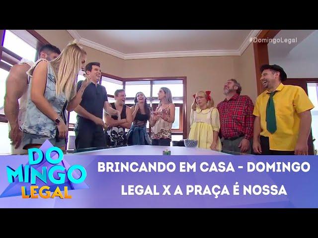 Brincando em Casa - Domingo Legal x A Praça é Nossa | Domingo Legal (24/12/18)