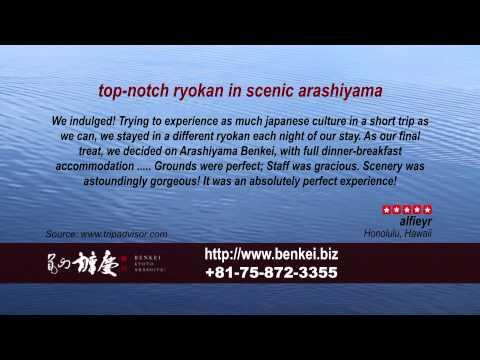 Arashiyama Benkei - REVIEWS - Kyoto Ryokan & Onsen Kyoto Reviews