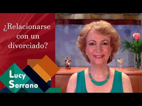 ¿Relacionarse con un divorciado - Lucy Serrano