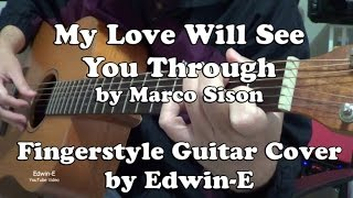 """My Love Will See You Through"" by Marco Sison - Fingerstyle Guitar Cover"