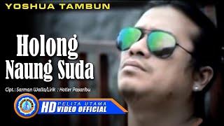 YOSHUA TAMBUN - HOLONG NAUNG SUDA (Official Music Video) Mp3