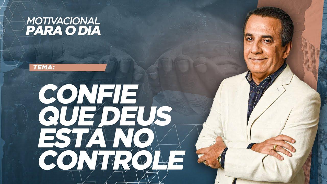CONFIE QUE DEUS ESTÁ NO CONTROLE