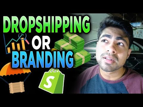 Dropshipping OR Branding in 2019? (EASIEST WAY TO START SHOPIFY DROPSHIPPING) thumbnail