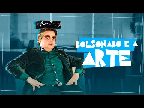 BOLSONABO: POLÊMICA E A ARTE (CANAL DO CARIOCA)