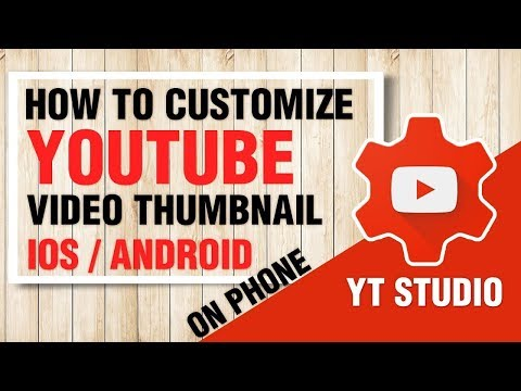 How to add a thumbnail to your video using the YouTube Studio app