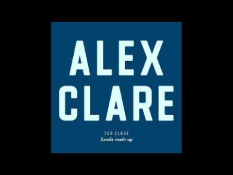 Alex Clare & Gregor Salto - Too Close (Zavala mash-up)