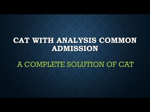 CAT 2016 COMPLETE SOLUTION SOLVE PART 1 WITH ANALYSIS COMMON