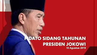 Pidato Kebangsaan Presiden Jokowi Pada Sidang Tahunan 2019
