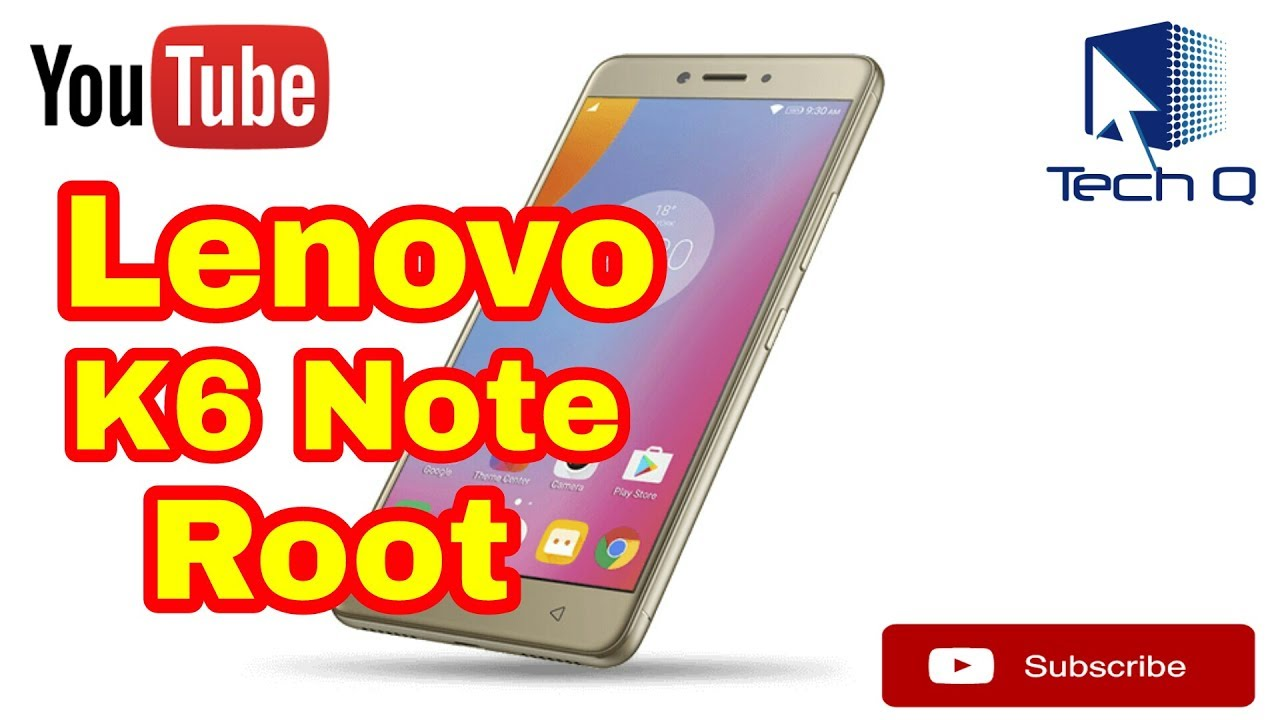 How to ROOT LENOVO K6 NOTE without PC