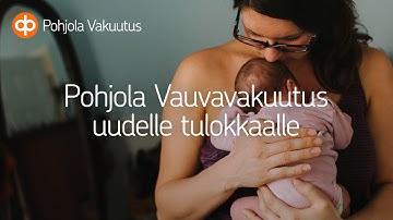 Pohjola Vauvavakuutus uudelle tulokkaalle