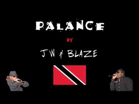 JW & Blaze - Palance - 2010 Trinidad and Tobago Soca
