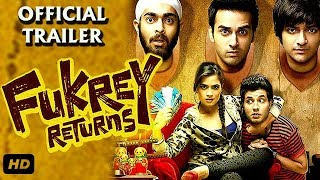 Fukrey Returns Official Trailer 2017 | Pulkit Samrat | Ali Fazal | Varun Sharma