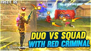 Best Duo Vs Squad OverPower Gameplay With Red Criminal || FireEyes Gaming || Garena Free Fire