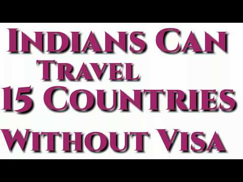 INDIANS CAN TRAVEL 15 COUNTRIES WITHOUT VISA