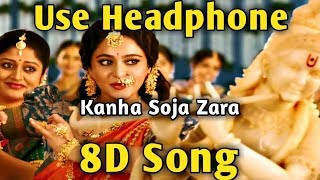 Soja Zara 🎧 8D song 🎧  Music Live-India