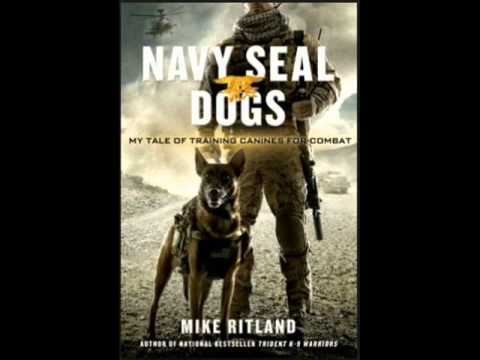 No Dog Left Behind. Navy SEALs Set The Record Straight