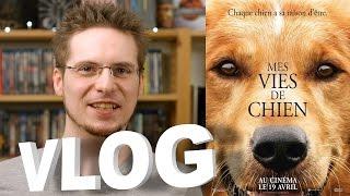 Vlog - Mes Vies de Chien