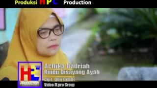 Achika Badriah - Rindu Disayang Ayah (Official Music Video)