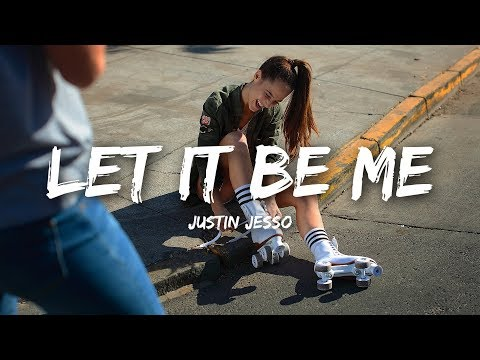 Justin Jesso - Let It Be Me (Lyrics)
