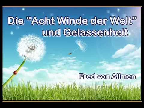 Die Acht Winde der Welt und Gelassenheit - Fred von Allmen