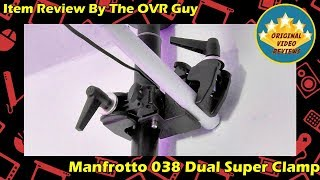 Manfrotto 038 Dual Super Clamp Review
