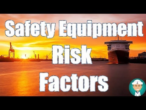 Ship Safety Equipment Risk Factors