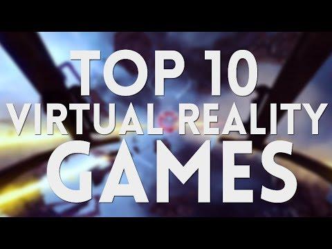 Top 10 Virtual Reality Games