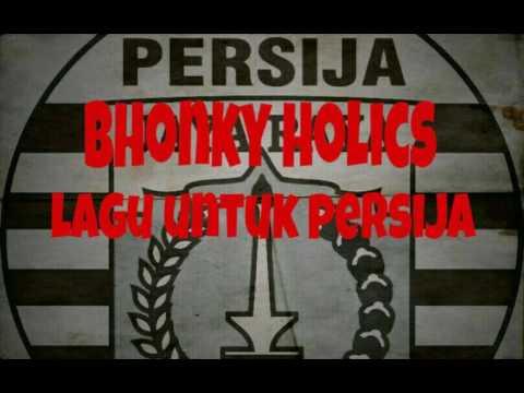 Bhonky Holics - Lagu Untuk Persija