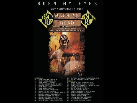 "Machine Head announce rescheduled dates for European/UK ""Burn My Eyes"" 25th Anniv. tour."