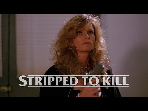Stripped to Kill (1987) [Feature] from YouTube · Duration:  2 minutes 46 seconds