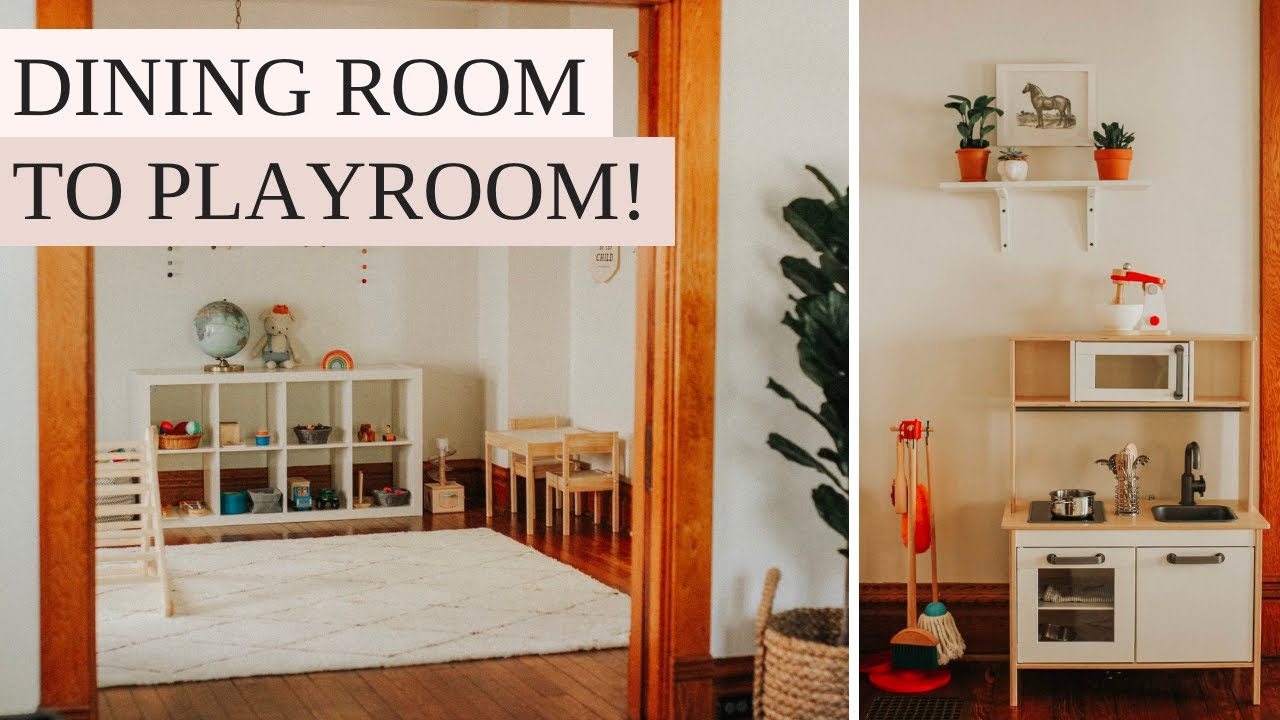 I Turned My Dining Room Into A Playroom Simple Modern Montessori Playroom Tour Youtube