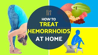 How to Treat Hemorrhoids at Home [ 100% PROVEN to WORK! ]   Best For Hemorrhoids & Piles