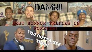 get out official trailer reaction damn