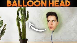 BALLOON HEAD?!!