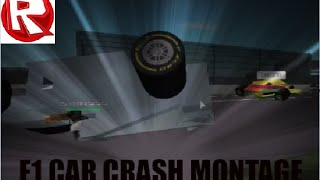 ROBLOX F1 CAR CRASH MONTAGE