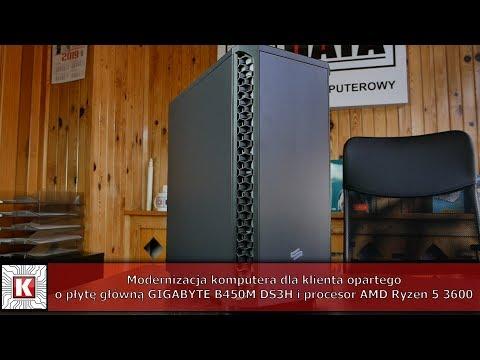 Modernizacja Komputera Opartego O Płytę Główną GIGABYTE B450M DS3H I Procesor AMD Ryzen 5 3600